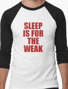 Sleep Is For The Weak Men's Baseball ¾ T-Shirt