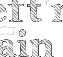 I Left My Brain on Tumblr. Sticker