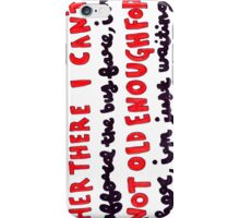 18 lyric art iPhone Case/Skin