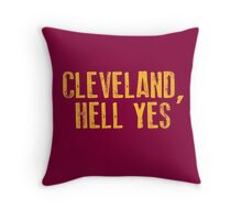 Cleveland, Hell Yes Throw Pillow