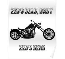 Zeds Dead Baby, Zeds Dead Poster