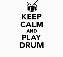 Keep calm and Play drum Unisex T-Shirt