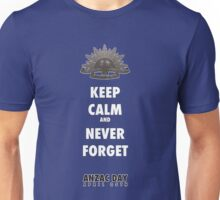 KEEP CALM and NEVER FORGET    ANZAC  Unisex T-Shirt