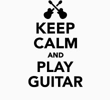 Keep calm and Play guitar Unisex T-Shirt
