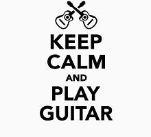 Keep calm and Play guitar Unisex T-Shirt