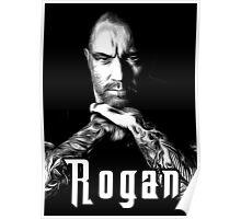 rogan Poster