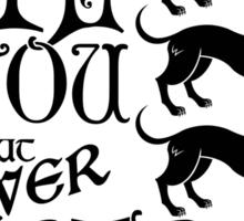 A Hound's Words Sticker
