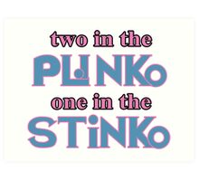 Two in the Plinko One in the Stinko - Price is Right Tosh.0 Art Print