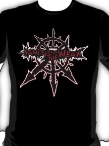 Sanity is for the Weak (warhammer) T-Shirt