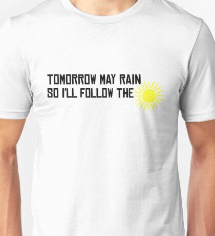 I'll Follow The Sun  Unisex T-Shirt