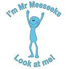 Mr Meeseeks by Merwok