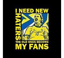 Ibrahimovic - I Need New Haters Photographic Print