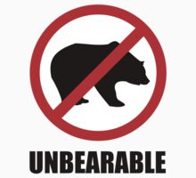 Unbearable by DesignFactoryD