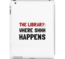 Library Shhh Happens iPad Case/Skin