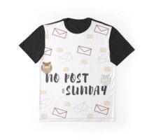 No Post On Sundays Graphic T-Shirt