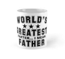 WORLDS GREATEST FATHER !!!!!!!! Mug