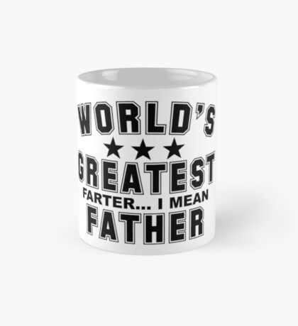 WORLDS GREATEST FATHER !!!!!!!! Mug