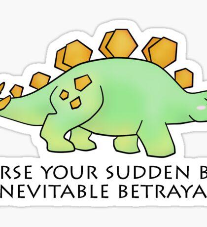 Firefly Wash's stegosaurus quote. Sticker