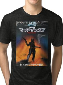 Mad Max Japanese Poster Tri-blend T-Shirt