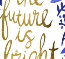 The Future is Bright – Navy & Gold Sticker