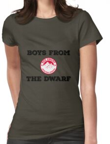 Red Dwarf - Boys from the dwarf! Womens Fitted T-Shirt