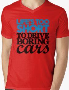 Life's too short to drive boring cars (2) Mens V-Neck T-Shirt