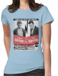 Eleven VS. Eleven Womens Fitted T-Shirt