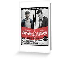Eleven VS. Eleven Greeting Card