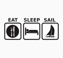 Eat Sleep Sail by BailoutIsland