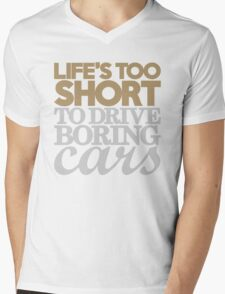 Life's too short to drive boring cars (6) Mens V-Neck T-Shirt