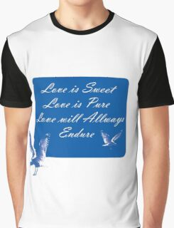 LOVE is SWEET. Stickers, Gifts, and Clothing. Graphic T-Shirt