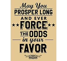 May You Prosper Photographic Print