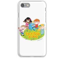 I am a child of God iPhone Case/Skin