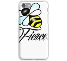 Bee FIERCE! ;) iPhone Case/Skin