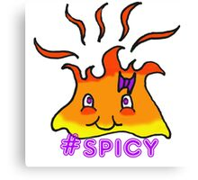 Too Hot To Handle Hashtag Spicy Canvas Print