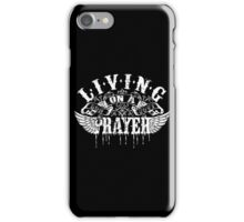 Living On A Prayer iPhone Case/Skin