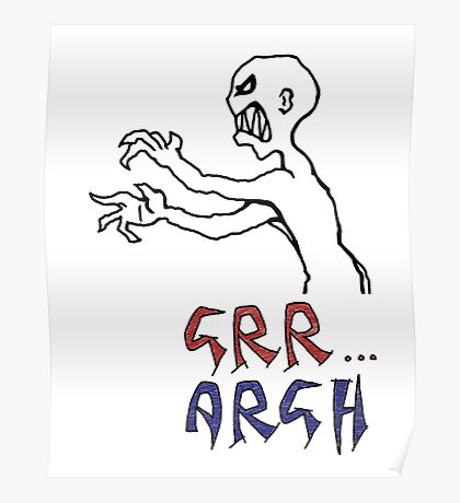 grr...argh with colour Poster