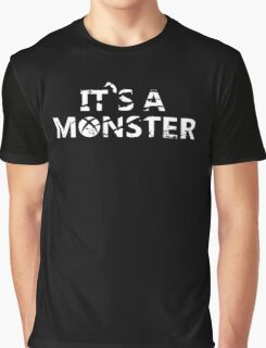 It's a Monster tee Graphic T-Shirt