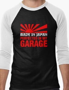 Made In Japan PERFECTED IN MY GARAGE (2) Men's Baseball ¾ T-Shirt