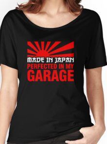 Made In Japan PERFECTED IN MY GARAGE (2) Women's Relaxed Fit T-Shirt