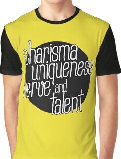 charisma, uniqueness etc Graphic T-Shirt