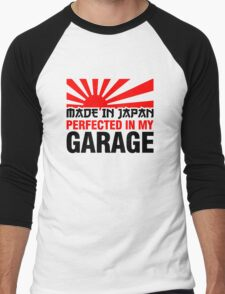 Made In Japan PERFECTED IN MY GARAGE (3) Men's Baseball ¾ T-Shirt