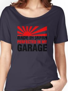 Made In Japan PERFECTED IN MY GARAGE (3) Women's Relaxed Fit T-Shirt