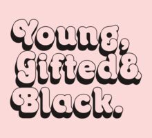 Young, Gifted & Black. Kids Tee
