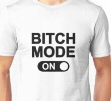 b*tch Unisex T-Shirt