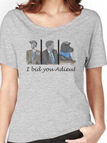 I bid you adieu! Women's Relaxed Fit T-Shirt