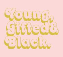 Young, Gifted & Black. Baby Tee