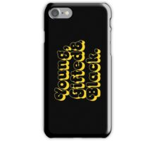 Young, Gifted & Black. iPhone Case/Skin