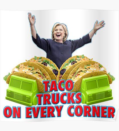 Taco Trucks On Every Corner Poster