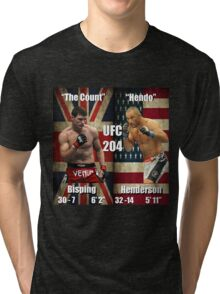 UFC 204- Bisping - Henderson Tri-blend T-Shirt